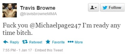 "Tweet de Travis Browne respondendo à ""dança"" de Michael Page - ""Vá se foder, Michael Page. Estou pronto para qualquer hora, cuzão"". (Foto: Twitter @TravisBrowneMMA)"