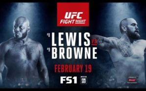 UFC Fight Night: Lewis vs. Browne