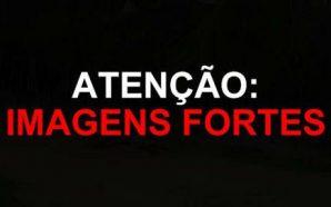 Imagens Fortes